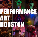 PERFORMANCE​ART ​​HOUSTON